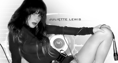 Juliette Lewis and Her Music